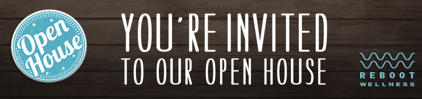 Visit Reboot Wellness for an OPENHOUSE!